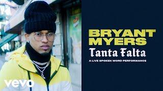 "Bryant Myers - ""Tanta Falta"" - A Live Spoken Word Performance"