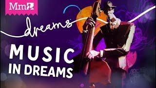 Music in #DreamsPS4