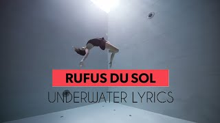 Rufus Du Sol   Underwater Lyrics