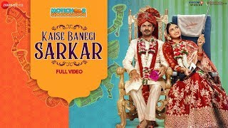 Kaise Banegi Sarkar Full Video Motichoor Chaknachoor Nawazuddin S Athiya