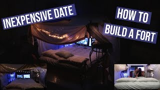 HOW TO BUILD A BLANKET FORT: INEXPENSIVE DATE IDEA