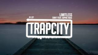Sam F   Limitless (feat. Sophie Rose)