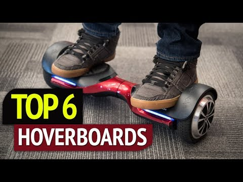 TOP 6: Best Hoverboards 2018