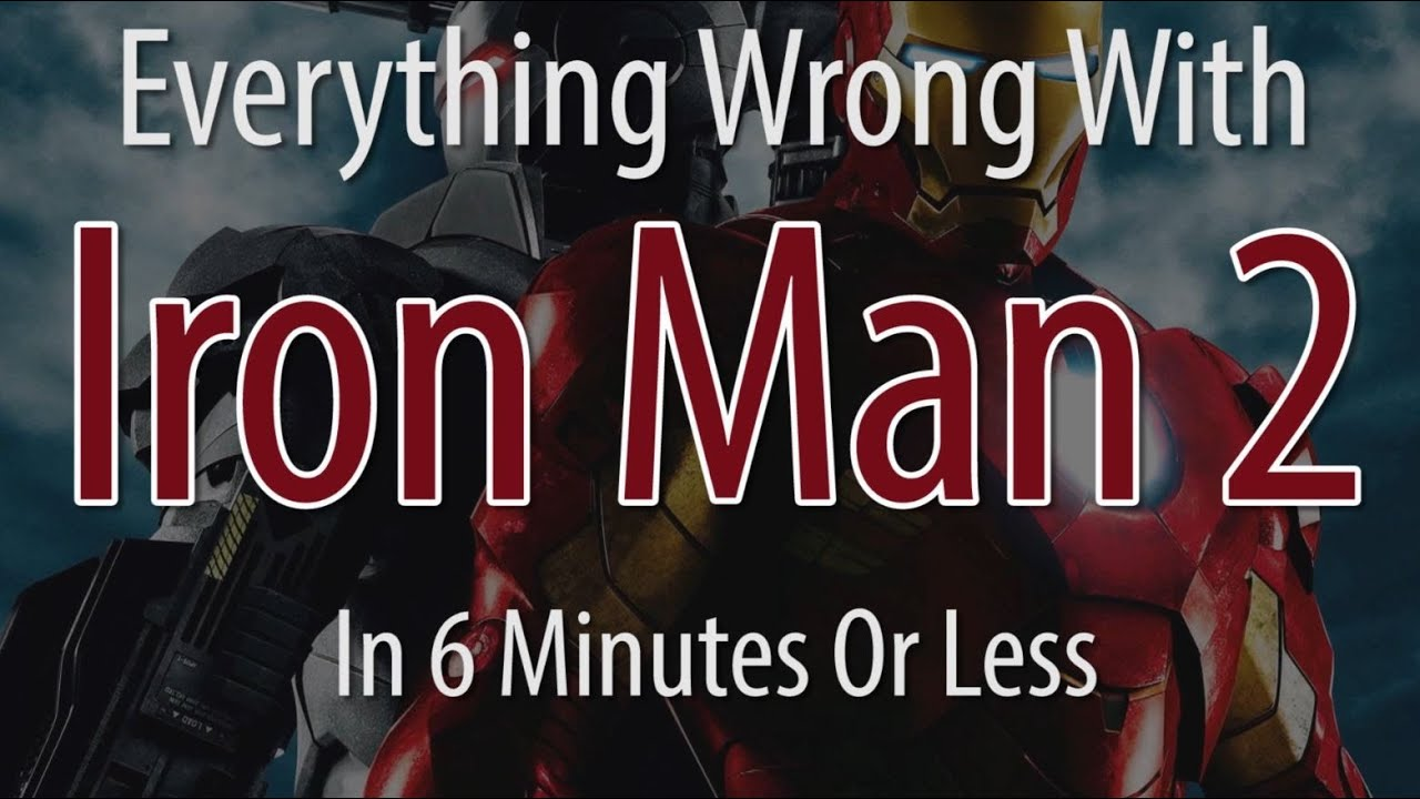 Everything Wrong With Iron Man 2