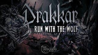 "DRAKKAR ""Run With The Wolf"" (official lyric video)"