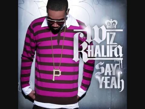 Say Yeah (2008) (Song) by Wiz Khalifa