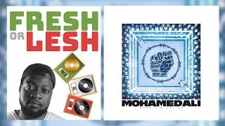 MoTrip & Ali As   Mohamed Ali (Review) | FRESH Or LESH