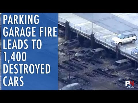 Parking Garage Fire Leads To 1,400 Destroyed Cars