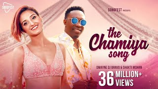 The Chamiya Song - DJ Bravo | Shakti Mohan | Gaurav | Rimi Nique | Gima Ashi | New Hindi Songs 2019