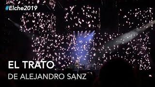 Alejandro Sanz - El trato #LaGira #LaGiraElche