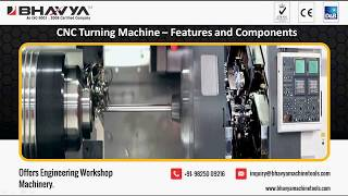 CNC Turning Machine – Features and Its Understanding Components