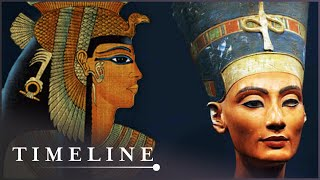 Who Were The Queens Of Egypt? | Egypts Lost Queens | Timeline