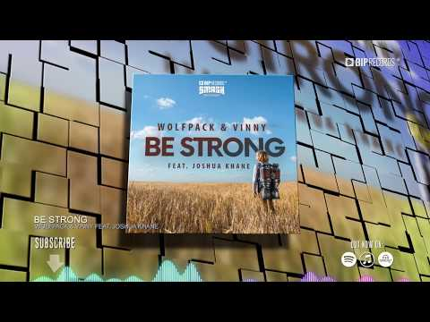 Wolfpack Vinny Be Strong Feat Joshua Khane