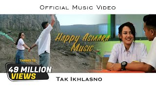HAPPY ASMARA - TAK IKHLASNO (Official Music Video)
