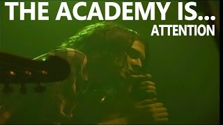 """THE ACADEMY IS... """"Attention"""" Live June 14, 2005 (Multi Camera) Greensboro, NC"""