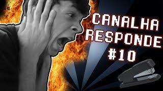 #CANALHARESPONDE 10 DE GRAMPEAÇÃO ANAL