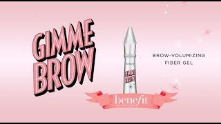 Volumize, tame, and tint with the wave of a micro-wand! This award winning brow-volumizing gel is now available in 3 shades so every gal can brush on fuller-looking brows in an instant. This buildable brush-on gel contains tiny microfibers that adhere to skin and hairs, creating natural-looking fullness and definition.   Shop gimme brow here: https://www.benefitcosmetics.com/us/en/product/gimme-brow-new  http://www.benefitcosmetics.com  Subscribe for more Tips & Tricks: http://bit.ly/Utd37q