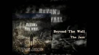 The Jaxx - Beyond The Wall