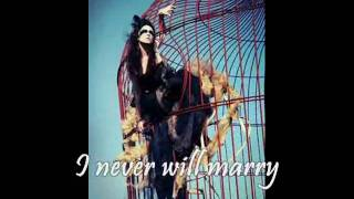 I never will marry! lyrics