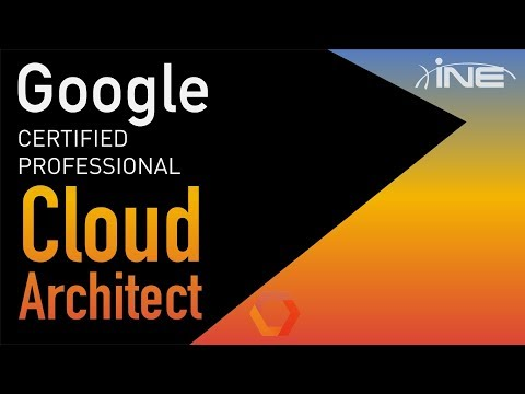 Google Cloud Platform Certified Architect
