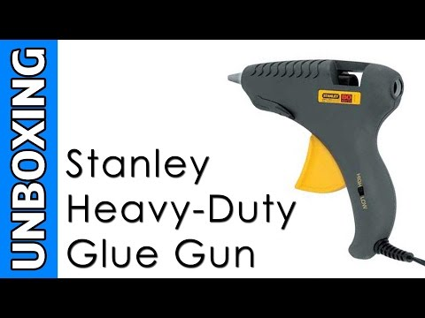 Stanley Heavy-Duty Glue Gun Unboxing