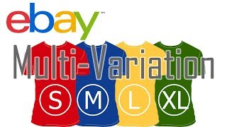 How to create listing variations on eBay | Multi Variation tutorial -2018