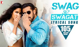 Lyrical Song | Swag Se Swagat | Tiger Zinda Hai | Salman
