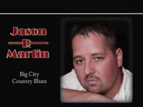 Jason R Martin Big City Country Blues (www.jasonrmartin.ca)