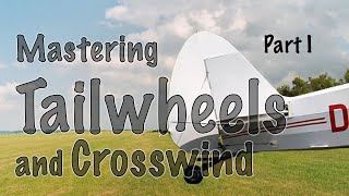 Tailwheels and Crosswind – Part 1