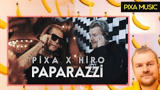 PIXA X HIRO   PAPARAZZI (OFFICIAL MUSIC VIDEO)