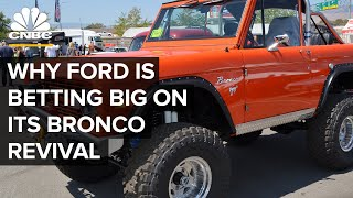 Why Ford Is Betting Big On Its Bronco Revival