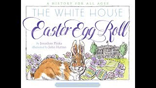 C-SPAN3's White House Easter Egg Roll History