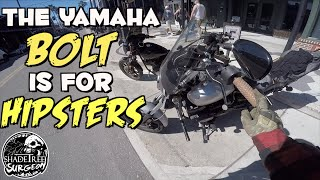 The Yamaha Bolt Is A HIPSTER MOTORCYCLE