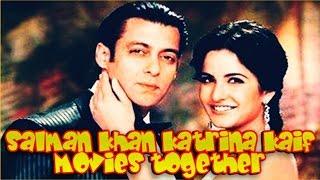 Salman Khan Katrina Kaif Movies Together  Bollywood Films List  🎥 🎬