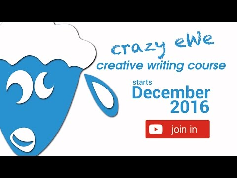 FREE Online Creative Writing Course: Crazy eWe - YouTube