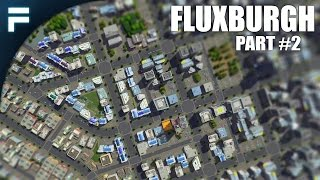 """Cities Skylines - Fluxburgh [PART 2] """"Nuclear Power & Zoning"""""""