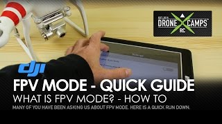 DJI PHANTOM 2 - FPV Mode, Quick Guide