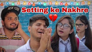 Setting ke Nakhre | the mridul | Nitin  IMAGES, GIF, ANIMATED GIF, WALLPAPER, STICKER FOR WHATSAPP & FACEBOOK