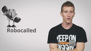Robocalling and Phone Spam Explained