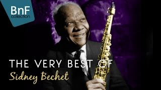 The Very Best of Sidney Bechet