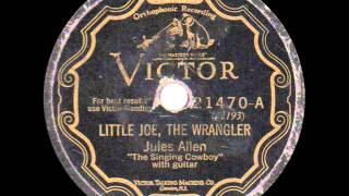 Jules Allen - Little Joe, The Wrangler - 1928
