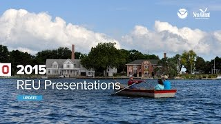Stone Lab REU Presentations 2015