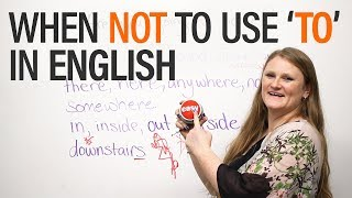 When NOT to use 'to' in English