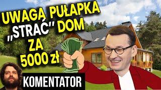 """UWAGA PUŁAPKA – Weź 5000 na Oczko Wodne i de facto """"Strać"""" Dom"""