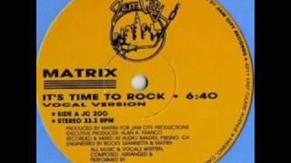 Matrix - It's Time To Rock(1988)