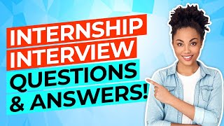 INTERNSHIP Interview Questions And Answers! (How To PASS a JOB INTERN Interview!)