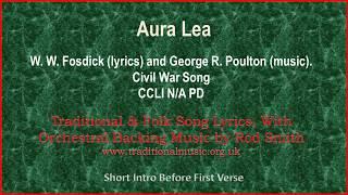 Aura Lea - Traditional Lyrics & Orchestral Music
