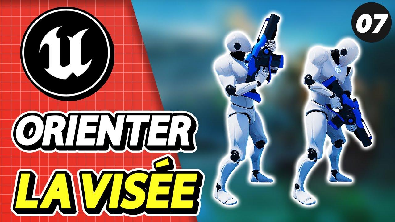 #7 Viser avec une Arme sur Unreal Engine 4 | Aim Offset | Tuto UE4 FR