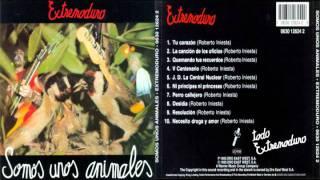Extremoduro - Somos unos animales: 7. Perro callejero (1991)