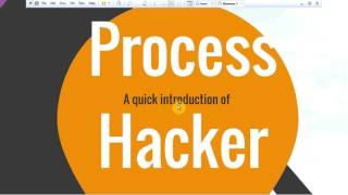Memory Forensics Tutorial 1 Introduction to Process Hacker